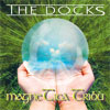Magnetica Tribù - The Docks